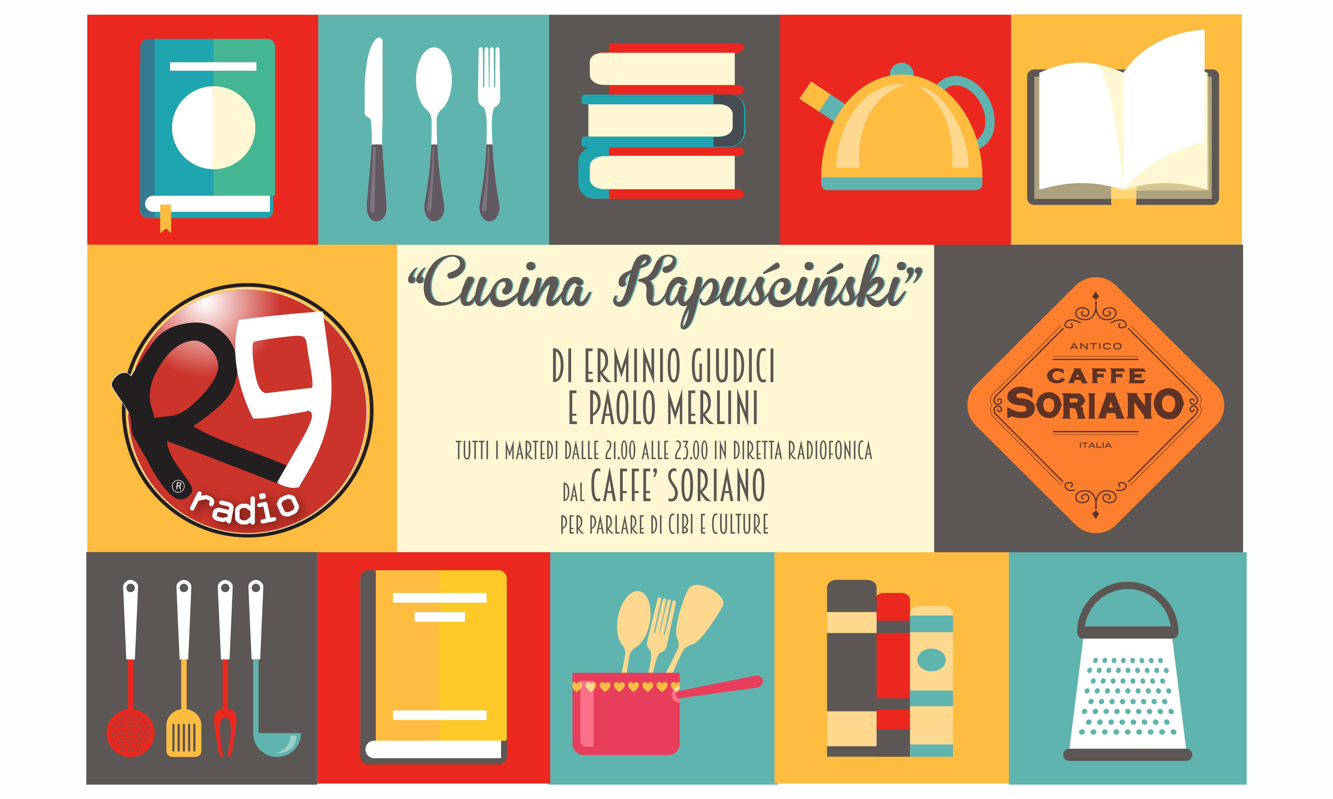 Cucina Kapuscinski radio R9
